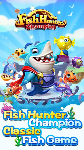 Fish Hunter Champion