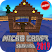 Micro Craft 2019: Survival Free