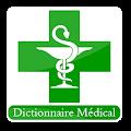 Dictionnaire Médical: Maladies et Leur Traitements