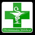 Dictionnaire Médical: Maladies et Leur Traitements 6.0.0