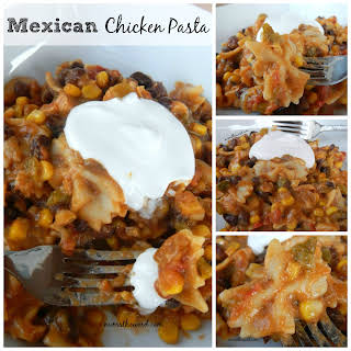 Mexican Chicken Pasta.