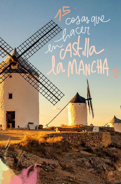 que ver y hacer en Castilla-la Mancha