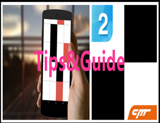 Guide Piano Tiles 2 Unlimited