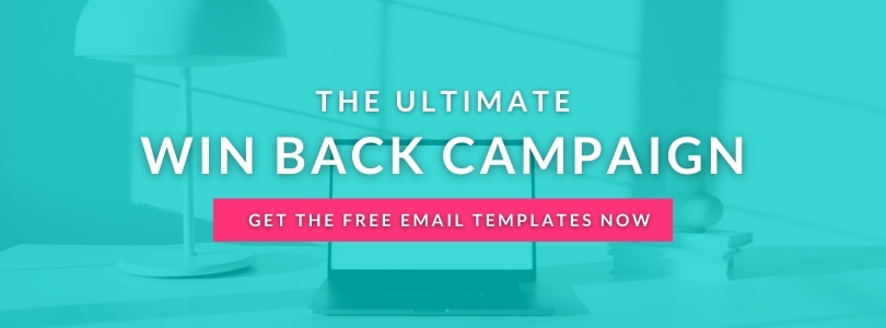 Get The Win Back Campaign Templates