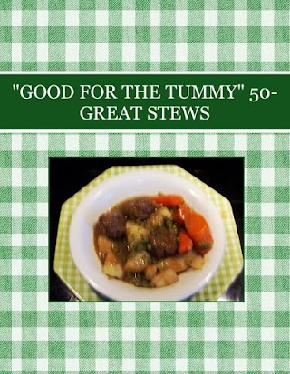 """GOOD FOR THE TUMMY""  50-GREAT STEWS"