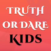 Truth or Dare Kids - Party Games For Kids & Teens
