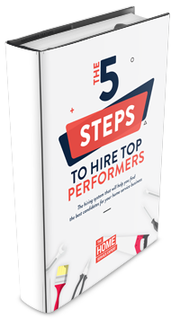 The 5 Steps To Hire Top Performers