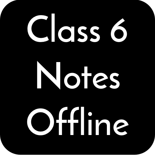 Class 6 Notes Offline - Apps on Google Play