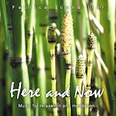 Here and Now: Music for Relaxation and Meditation