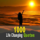 1000 Life Changing Quotes for PC Windows 10/8/7