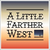 A Little Farther West