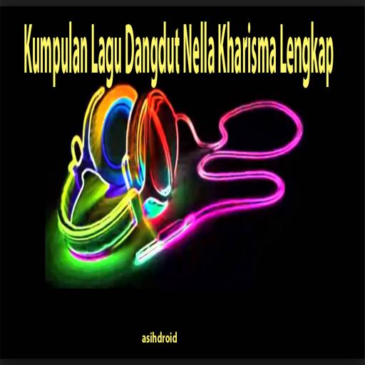 Kumpulan Lagu Dangdut Nella Kharisma Lengkap