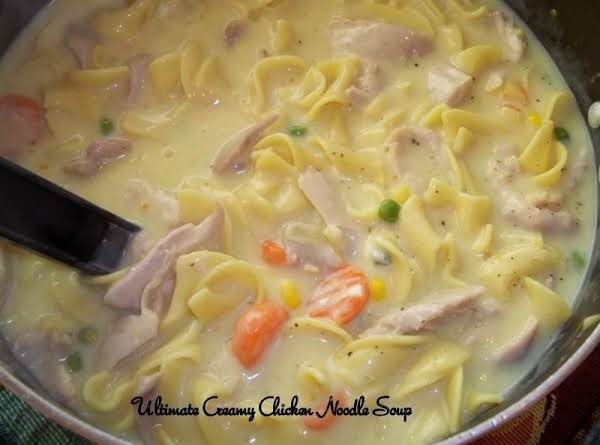 Ultimate Creamy Chicken Noodle Soup - My Way