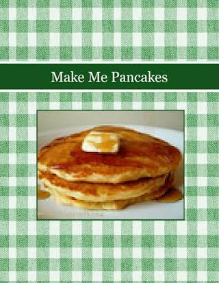 Make Me Pancakes