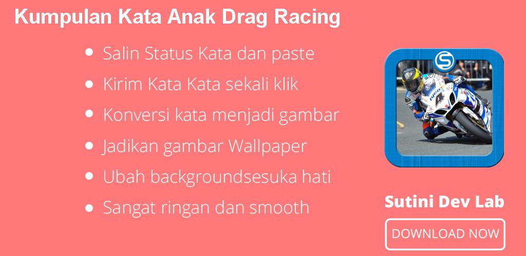 Download Kumpulan Kata Anak Drag Racing Apk Latest Version