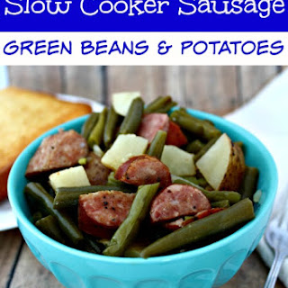 Slow Cooker Sausage, Green Beans & Potato Dinner.