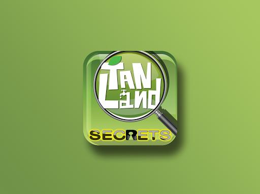TANLANDS SECRETS