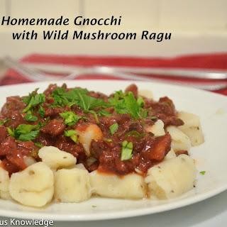 Homemade Gnocchi with Mushroom Ragu