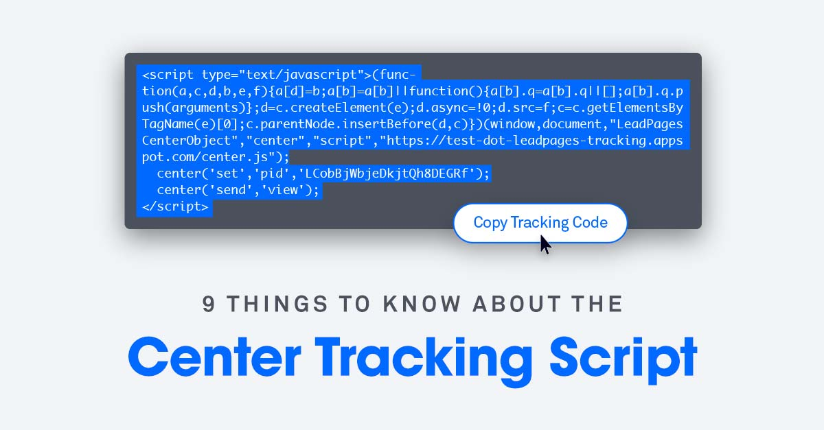 9 Things You Need to Know About the Center Tracking Script