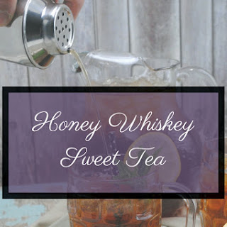 Honey Whiskey Sweet Tea