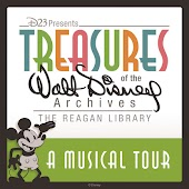 A Musical Tour: Treasures of the Walt Disney Archives at The Reagan Library