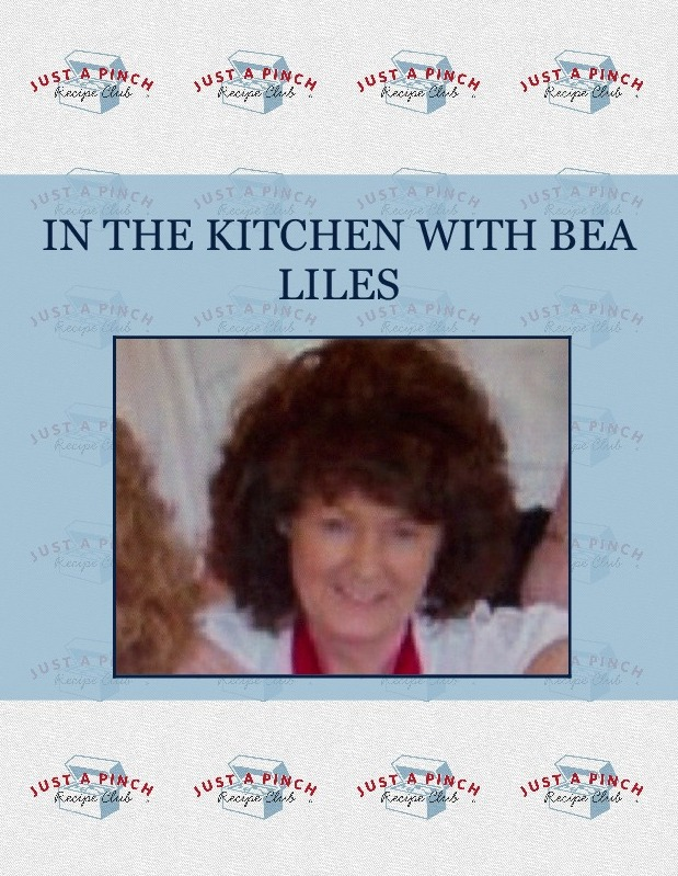 IN THE KITCHEN WITH  BEA LILES