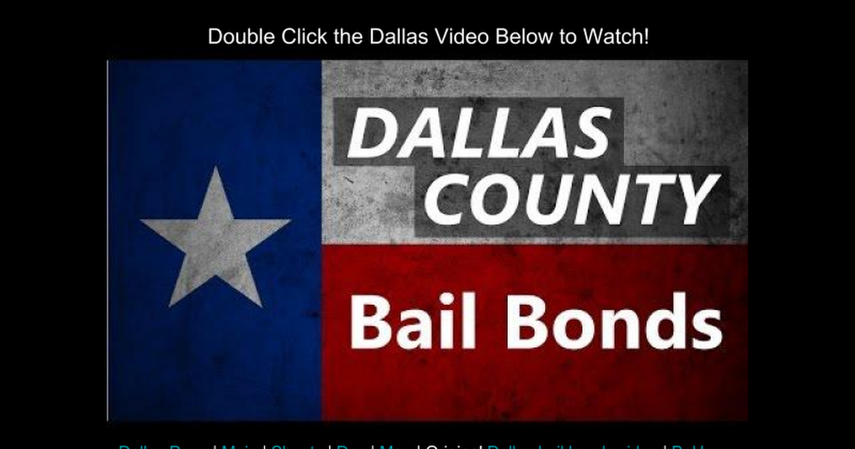 Thumbnail for Dallas County Bail Bonds Video