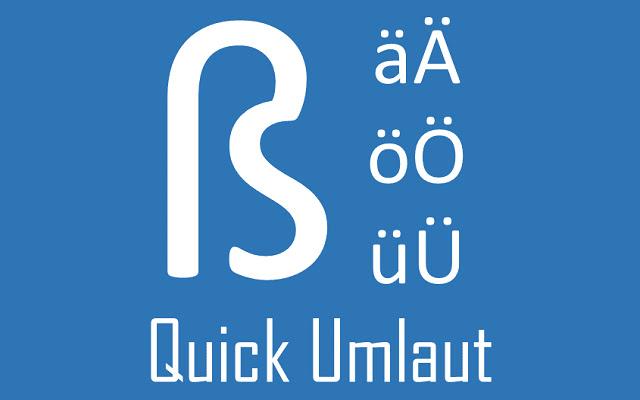 Quick Umlaut