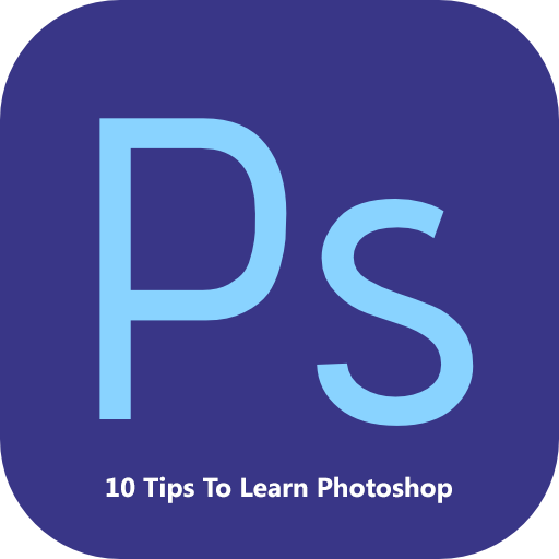 10 Tips To Learn Photoshop