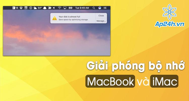 Giải phóng bộ nhớ MacBook hiệu quả