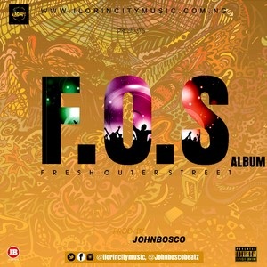 FOS ALBUM | www.ilorincitymusic.com.ng Upload Your Music Free