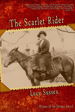The Scarlet Rider, by by Lucy Sussex