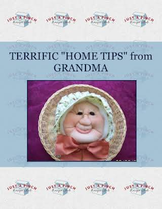"TERRIFIC ""HOME TIPS"" from GRANDMA"