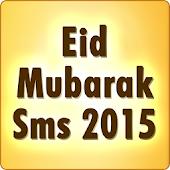 Eid Mubarak SMS 2015