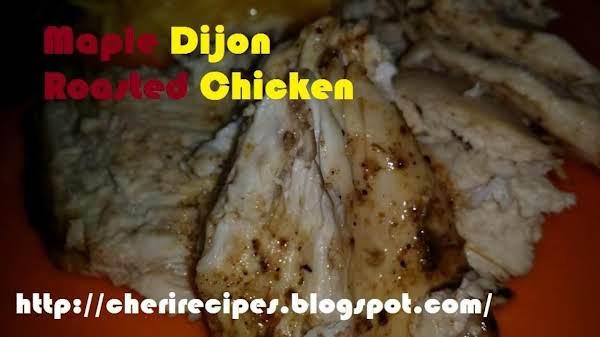 Maple Dijon Roasted Chicken Recipe