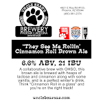 """They See Me Rollin"" Cinnamon Roll Brown Ale"