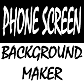 Phone Screen Background Maker