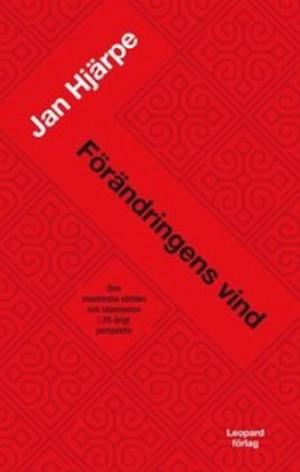 Förändringens vind : den muslimska världen i 25-årigt perspektiv E-bok