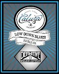 Calusa Low Down Blues