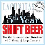 Lagunitas 5th Year Shift Beer