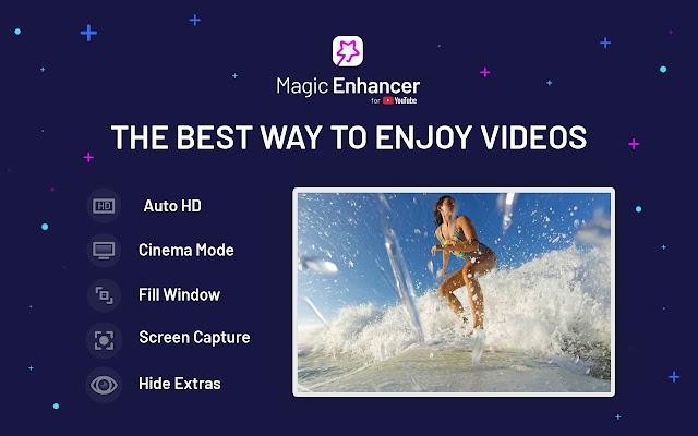 Magic Enhancer For YouTube™
