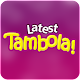 Latest Tambola (game)