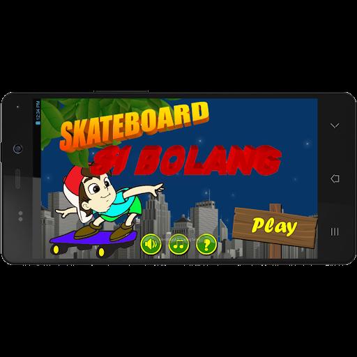 Skateboard Si Bolang