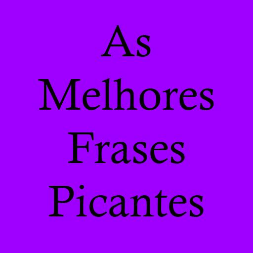As Melhores Frases Picantes