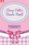 """Diary Pintar Bunda Hamil - Wulan Mulya Pratiwi,S.SiT dan Erma Desy, S.SiT"""