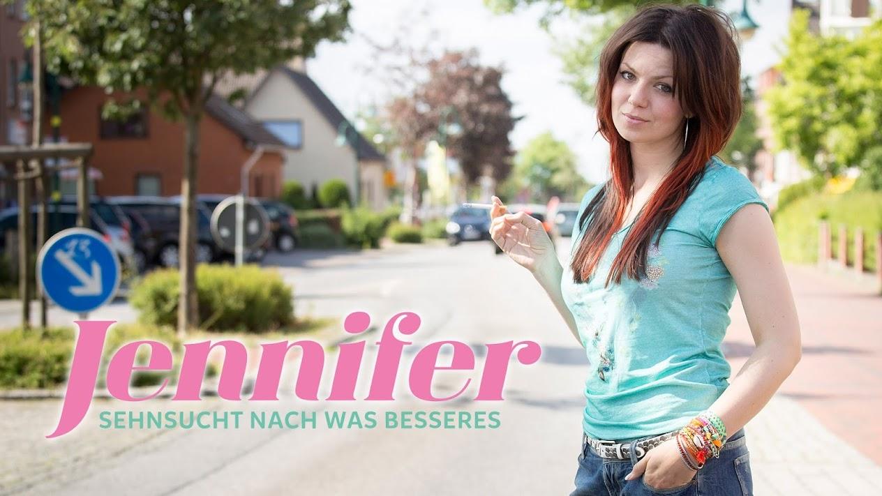 Jennifer Sehnsucht Nach Was Besseres Staffel 2
