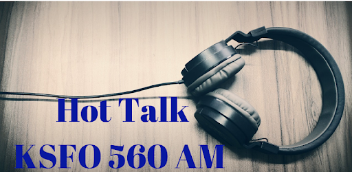 Download, listen and enjoy Hot Talk KSFO 560