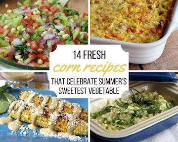 14 Fresh Corn Recipes That Celebrate Summer's Sweetest Vegetable