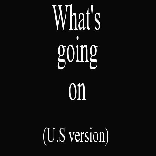 What's going on (U.S version)