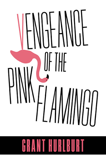 Vengeance of the Pink Flamingo cover